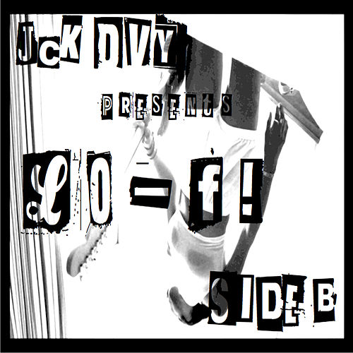 Play & Download L0-F! Side B by Jack Davey | Napster