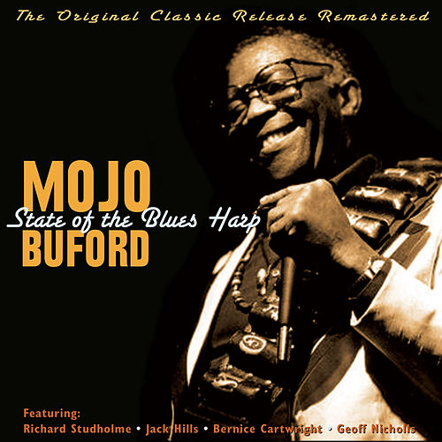 Play & Download State of the Blues Harp (2012) by Mojo Buford | Napster