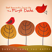 Play & Download Best Romantic Songs for the First Date by Various Artists | Napster