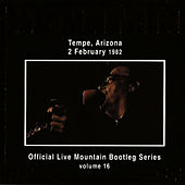 Play & Download Official Live Bootleg Series Vol. 16 - Tempe, Arizona 2 February 1982 by Mountain | Napster