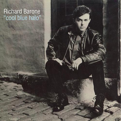 Play & Download Cool Blue Halo 25th Anniversary Special Edition by Richard Barone | Napster