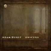 Play & Download Obscura by Adam Hurst | Napster