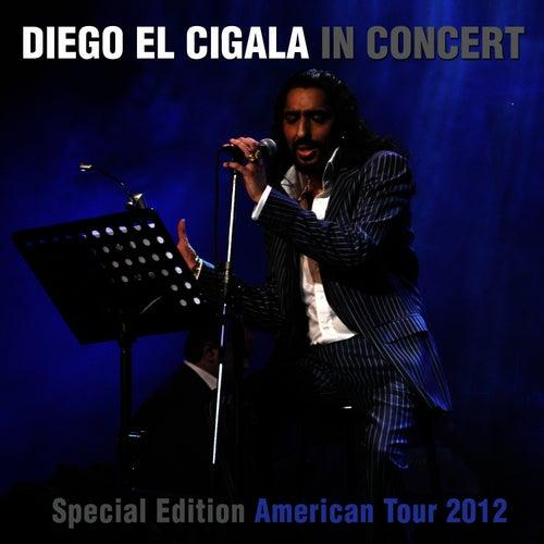Diego El Cigala in Concert (Special Edition American Tour 2012) by Diego El Cigala