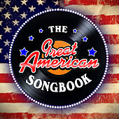 The Great American Songbook by Various Artists