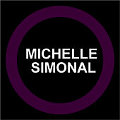 Play & Download Michelle Simonal by Michelle Simonal | Napster