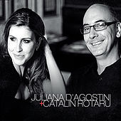 Play & Download Juliana D'Agostini + Catalin Rotaru by Catalin Rotaru | Napster