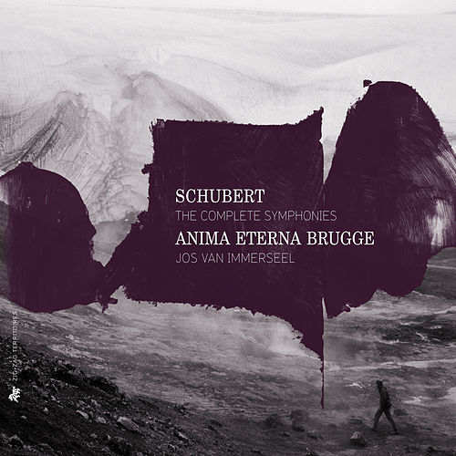 Play & Download Schubert: The Complete Symphonies by Anima Eterna Brugge | Napster