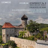 Play & Download Dvořák: Symphony No. 9, 'From the New World' by Malaysian Philharmonic Orchestra | Napster