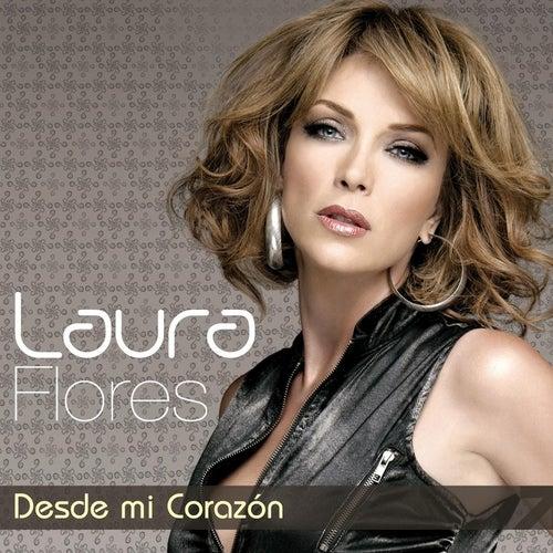 Play & Download Desde Mi Corazón by Laura Flores | Napster