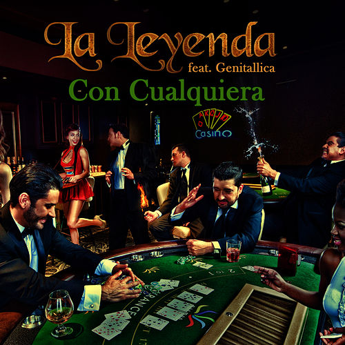 Play & Download Con Cualquiera (feat. Genitallica) - Single by La Leyenda | Napster