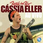 Play & Download Cassia Eller Ao Vivo no Rock in Rio by Cássia Eller | Napster