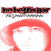 No Holds Bar by Insane dawayne