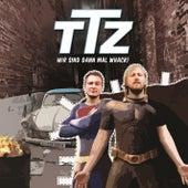 Play & Download Wir sind dann mal whack! by Team Totale Zerstörung | Napster
