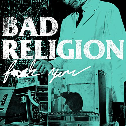 Play & Download F*ck You by Bad Religion | Napster