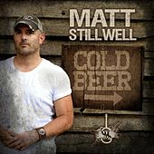 Cold Beer by Matt Stillwell