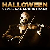 Play & Download Halloween Classical Soundtrack by Various Artists | Napster