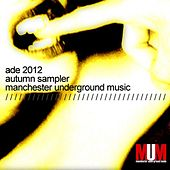 ADE 2012 MUM Autumn Sampler (Special Edition) by Various Artists