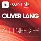 All I Need by Oliver Lang