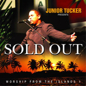 Play & Download Sold Out - Worship from the Islands 1 by Junior Tucker | Napster