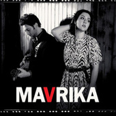 Play & Download Mavrika by Mavrika | Napster