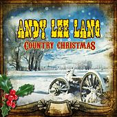 Country Christmas by Andy Lee Lang