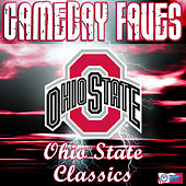 Play & Download Gameday Faves: Ohio State Classics by Ohio State Marching Band | Napster