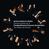 Play & Download Concerti grossi op. 6 by Combattimento Consort Amsterdam | Napster