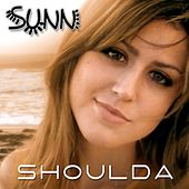 Play & Download Shoulda (The Remixes) by Sunn | Napster
