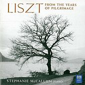 Liszt: From the Years of Pilgrimage by Stephanie McCallum