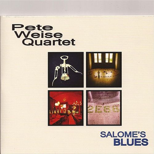 Play & Download Salome's Blues by Pete Weise Quartet | Napster