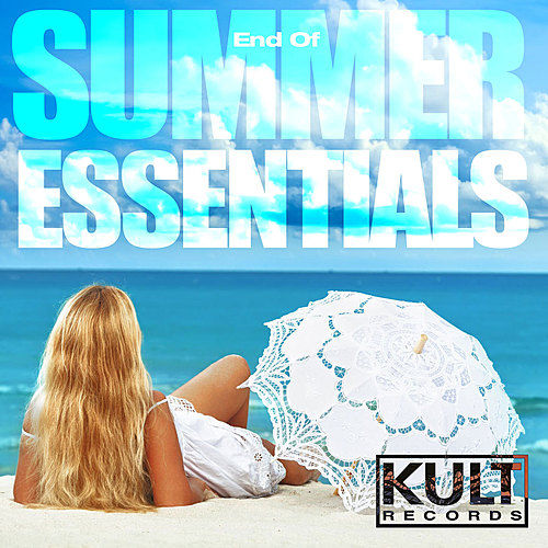 Play & Download KULT Records Presents 'End of Summer Essentials' by Various Artists | Napster