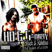 Play & Download Black & Rebelious The Makin of a Felon by HD | Napster