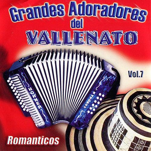 Play & Download Grandes Adoradores del Vallenato (Romanticos), Vol. 7 by Various Artists | Napster