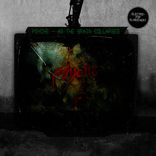 Play & Download As the Brain Collapses by Psyche | Napster