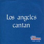Los Angeles Cantan by Los Angeles