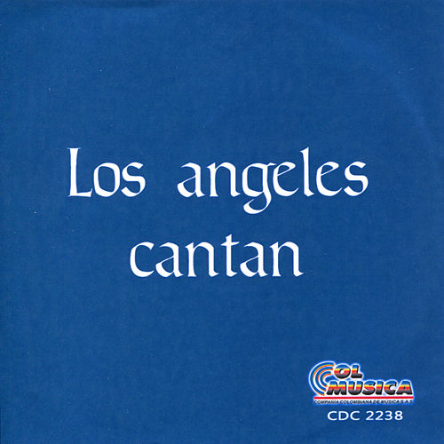 Play & Download Los Angeles Cantan by Los Angeles | Napster