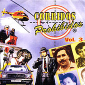 Play & Download Corridos Prohibidos, Vol. 3 by Various Artists | Napster
