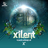 Play & Download Touch Sound EP by Xilent | Napster