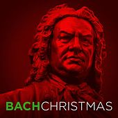 Bach Christmas by Various Artists