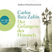 Der Gefangene des Himmels Ungekürzte Fassung by Carlos Ruiz Zafón