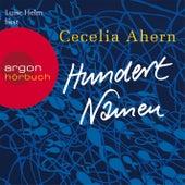 Hundert Namen Gekürzte Fassung von Cecelia Ahern