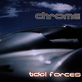 Play & Download Tidol Forces by Chrome | Napster