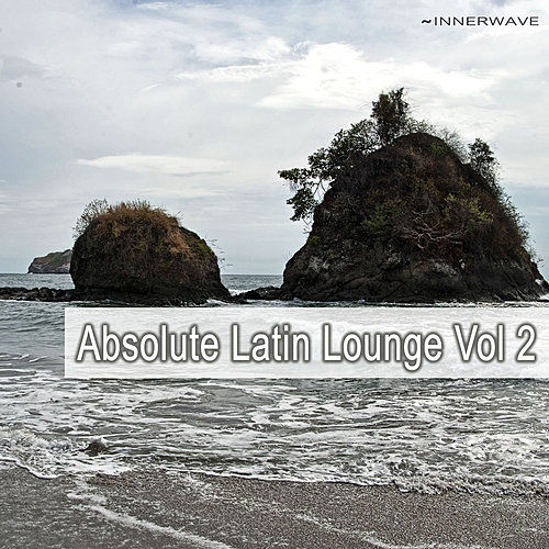 Absolut Latin Lounge Vol.2 by Various Artists