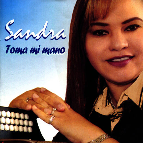 Play & Download Toma Mi Mano by Sandra | Napster