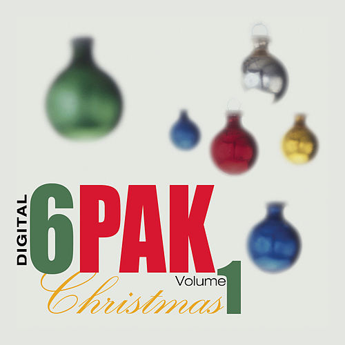 Digital 6 Pak Christmas Volume 1 by Various Artists
