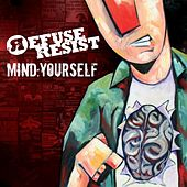Mind: Yourself by Refuse Resist