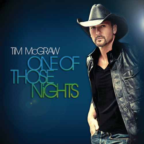 Play & Download One Of Those Nights by Tim McGraw | Napster