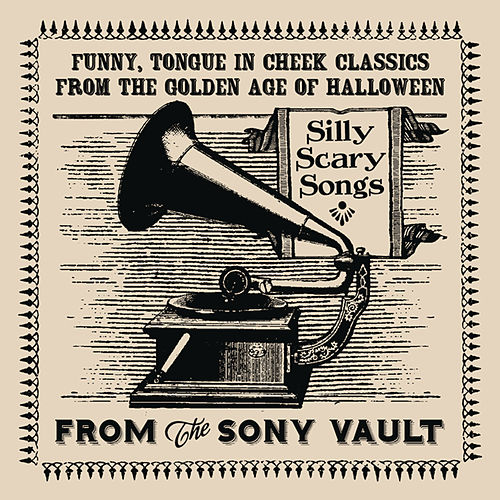Play & Download From The Sony Vault: Silly Scary Songs by Various Artists | Napster