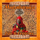 Play & Download Life and Lessons by Mutabaruka | Napster