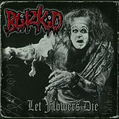 Let Flowers Die by Blitzkid